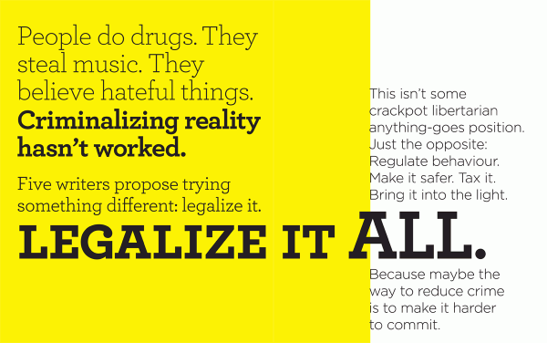 "The opening spread from our special ""Legalize Everything"" issue. Click to enlarge."