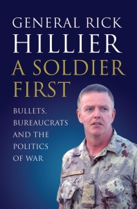 A Soldier First, by Rick Hillier