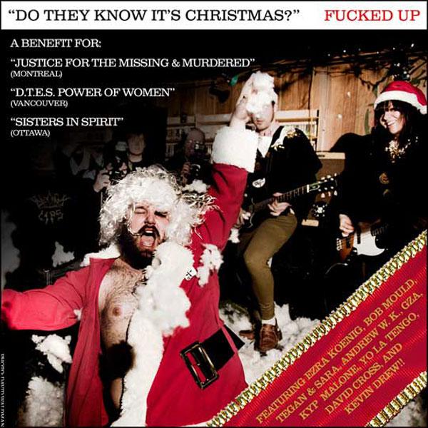 """""""Do They Know It's Christmas"""" by Fucked Up, feat. Andrew W.K., Bob Mould, David Cross, Ezra Koenig, GZA, Kevin Drew, Kyp Malone, Tegan & Sara & Yo La Tengo"""
