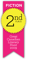 Great Canadian Literary Hunt - 2nd place, fiction