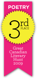Great Canadian Literary Hunt - 3rd place, poetry