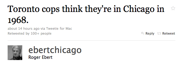"""Roger Ebert: """"Toronto cops think they're in Chicago in 1968."""""""