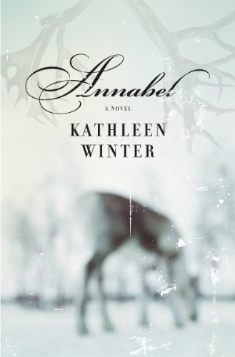Cover of Kathleen Winter's Annabel, from House of Anansi Press.