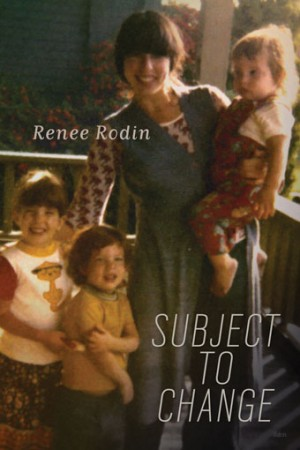 Cover of Renee Rodin's 'Subject to Change' from Talonbooks