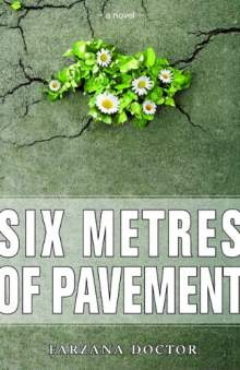 Six Metres of Pavement by Farzana Doctor